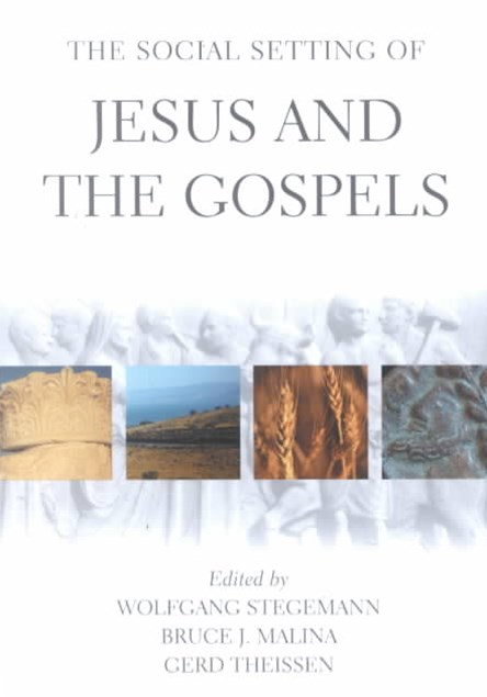 Social Setting of Jesus and the Gospels