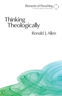 Thinking Theologically by Ronald J. Allen (9780800662325) - PaperBack - Religion & Spirituality Christianity