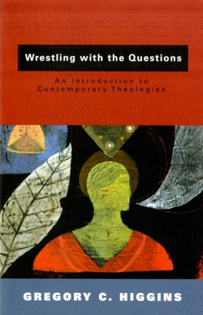 Wrestling with the Questions