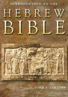 Introduction to the Hebrew Bible by J. Collins (9780800696771) - HardCover - Religion & Spirituality Christianity