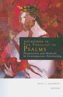 Sounding in the Theology of Psalms by Rolf A. Jacobson (9780800697396) - PaperBack - Religion & Spirituality Christianity