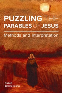 Puzzling the Parables of Jesus by Ruben Zimmermann, Ruben Zimmermann (9780800699758) - PaperBack - Religion & Spirituality Christianity