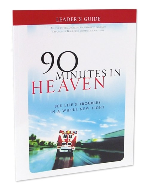 Leader's Guide 90 Minutes in Heaven