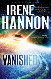 Vanished by Irene Hannon (9780800721237) - PaperBack - Crime Mystery & Thriller