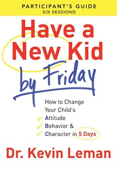 Have a New Kid by Friday Participant