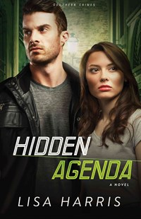Hidden Agenda by Lisa (University of Southampton School of Management UK) Harris (9780800721923) - PaperBack - Crime Mystery & Thriller