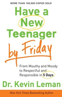 Have a New Teenager by Friday by Kevin Leman (9780800722159) - PaperBack - Family & Relationships Parenting