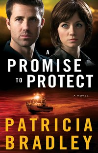 Promise to Protect by Patricia Bradley (9780800722814) - PaperBack - Crime Mystery & Thriller
