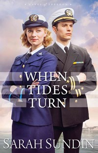 When Tides Turn by Sarah Sundin (9780800723446) - PaperBack - Modern & Contemporary Fiction General Fiction