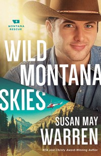 Wild Montana Skies by Susan May Warren (9780800727437) - PaperBack - Modern & Contemporary Fiction General Fiction