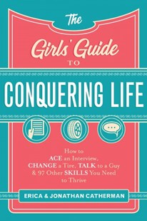 The Girls' Guide to Conquering Life by Erica Catherman, Jonathan Catherman (9780800729806) - PaperBack - Family & Relationships Gender Issues