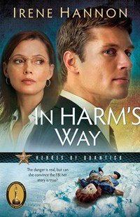 In Harm's Way by Irene Hannon (9780800733124) - PaperBack - Crime Mystery & Thriller