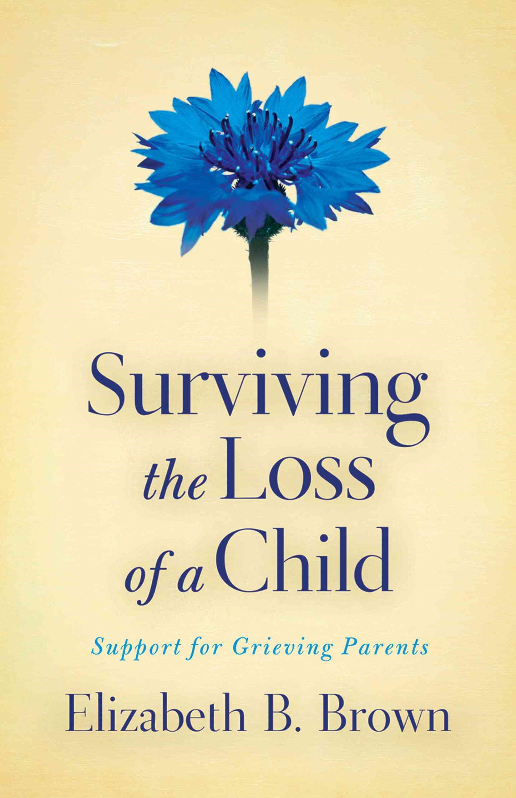 Surviving the Loss of a Child