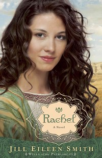 Rachel by Jill Eileen Smith (9780800734312) - PaperBack - Historical fiction
