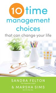 Ten Time Management Choices That Can Change Your Life by Sandra Felton, Marsha Sims (9780800788339) - PaperBack - Self-Help & Motivation