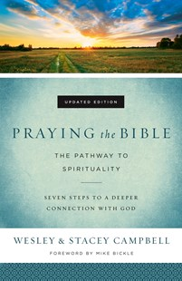Praying the Bible by Wesley Campbell, Stacey Campbell, Mike Bickle (9780800798048) - PaperBack - Religion & Spirituality Christianity