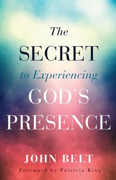 The Secret to Experiencing God