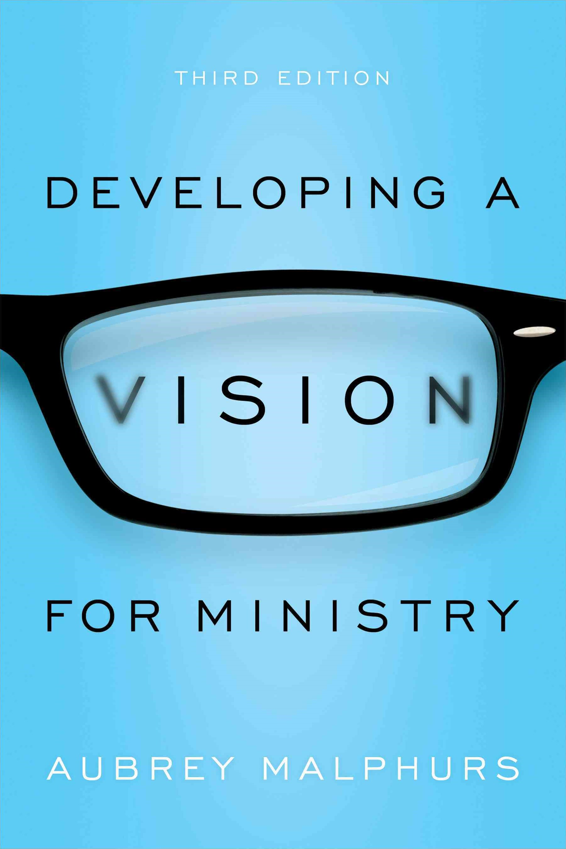 Developing a Vision for Ministry, 3rd Ed.