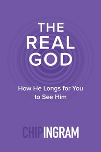 Real God by Chip IngramTh.M. (9780801018893) - PaperBack - Religion & Spirituality Christianity