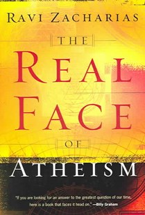Real Face of Atheism by Ravi Zacharias (9780801065118) - PaperBack - Religion & Spirituality Atheism