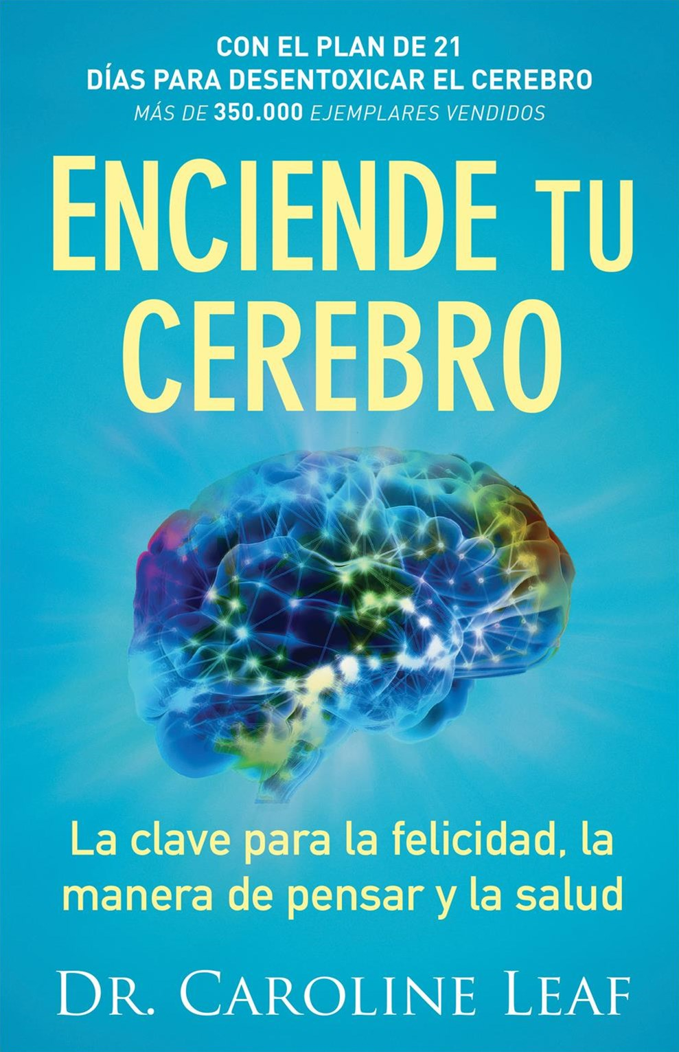 Enciende tu cerebro/ Start your brain