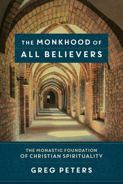 The Monkhood of All Believers