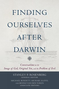 Finding Ourselves After Darwin by Stanley P. Rosenberg, Michael Burdett, Michael Lloyd (9780801098246) - PaperBack - Religion & Spirituality Christianity