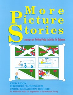 More Picture Stories: Language and Problem-Posing Activities for Beginners by Fred Ligon, Elizabeth Tannenbaum, Carol Richardson Rodgers (9780801308390) - PaperBack - Language English