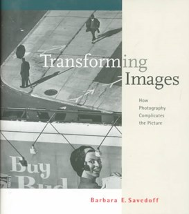Transforming Images by Barbara E. Savedoff (9780801433757) - HardCover - Art & Architecture Art Technique