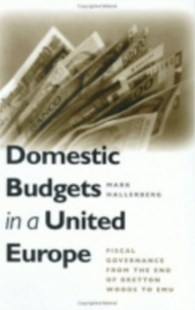 Domestic Budgets in a United Europe by Mark Hallerberg (9780801442711) - HardCover - Business & Finance Ecommerce