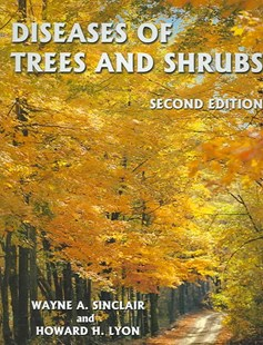Diseases of Trees and Shrubs by Wayne A. Sinclair, Howard H. Lyon (9780801443718) - HardCover - Business & Finance Organisation & Operations