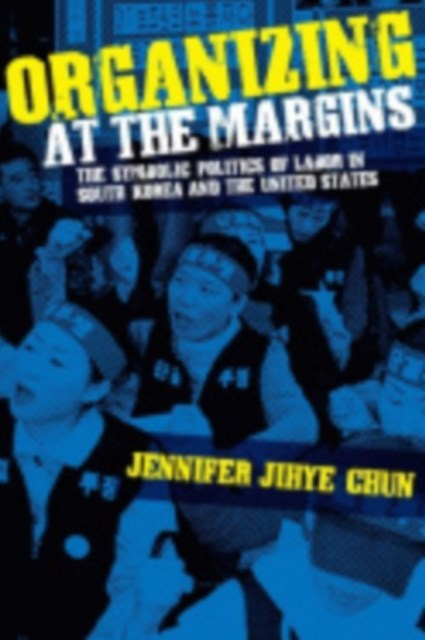 Organizing at the Margins