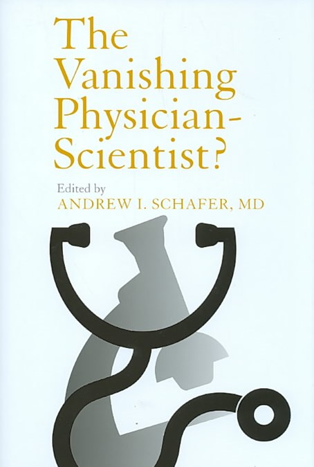 Vanishing Physician-Scientist?