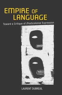 Empire of Language by Laurent Dubreuil, David Fieni (9780801450563) - HardCover - History