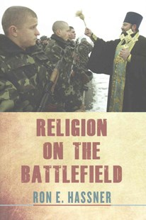 Religion on the Battlefield by Ron E. Hassner (9780801451072) - HardCover - Military