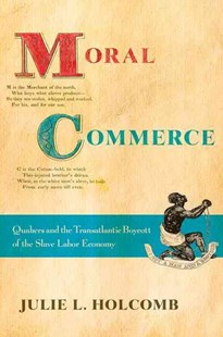 Moral Commerce by Julie L. Holcomb, Julie Holcomb (9780801452086) - HardCover - Business & Finance Ecommerce