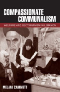 Compassionate Communalism by Melani Cammett (9780801452321) - HardCover - History Middle Eastern