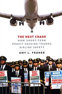 Next Crash by Amy L. Fraher (9780801452857) - HardCover - Business & Finance Careers