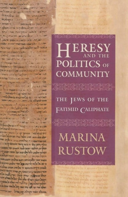 Heresy and the Politics of Community