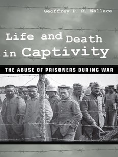 (ebook) Life and Death in Captivity - Military