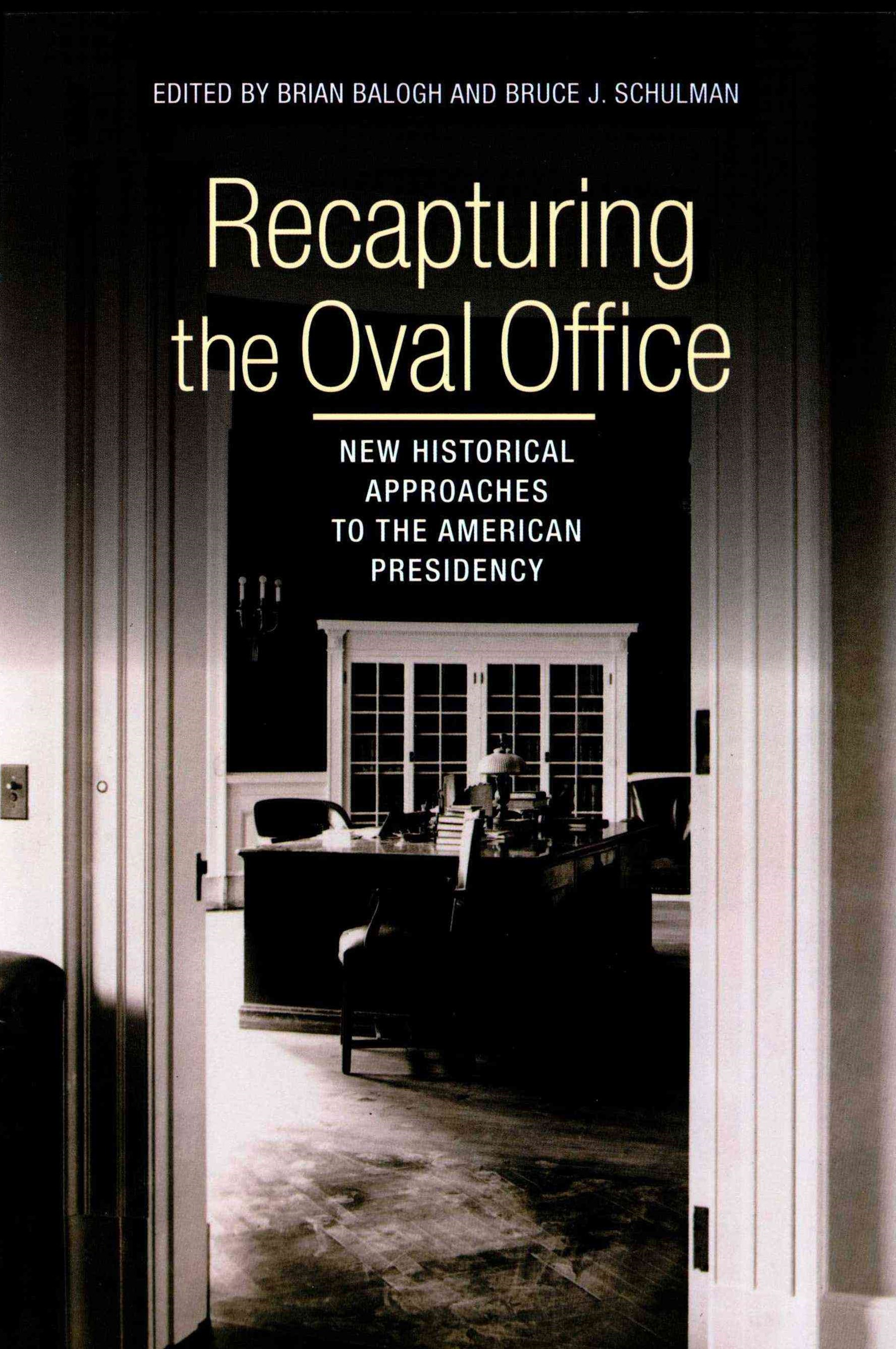 Recapturing the Oval Office
