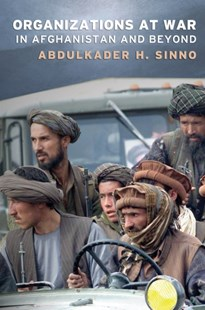(ebook) Organizations at War in Afghanistan and Beyond - History Asia