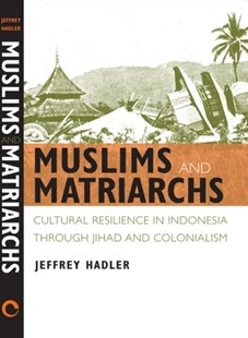 (ebook) Muslims and Matriarchs - History Asia