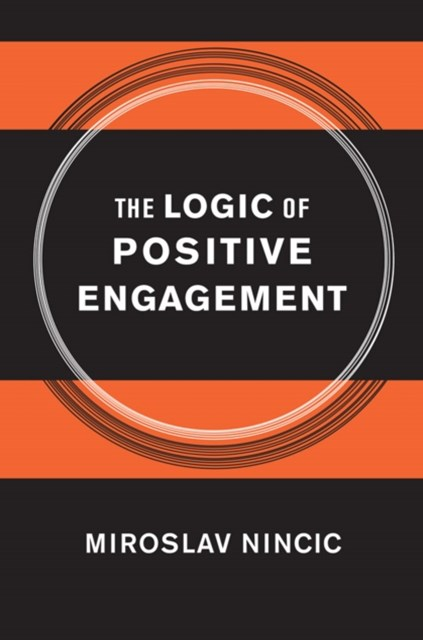 Logic of Positive Engagement