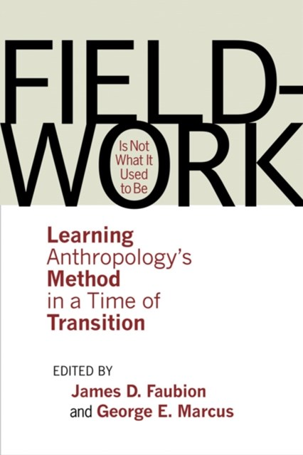 (ebook) Fieldwork Is Not What It Used to Be