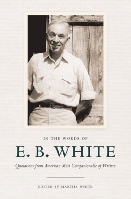 (ebook) In the Words of E.B. White