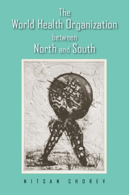 (ebook) World Health Organization between North and South