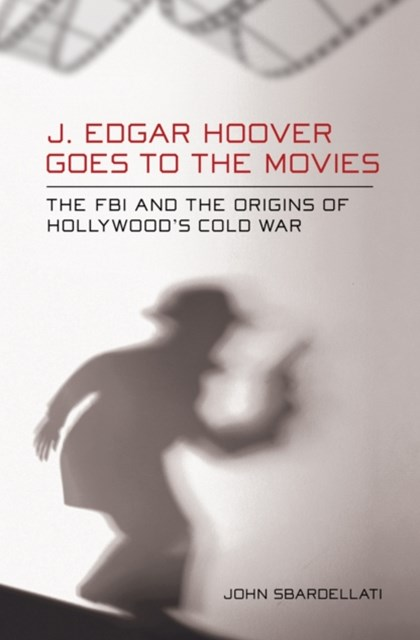 (ebook) J. Edgar Hoover Goes to the Movies