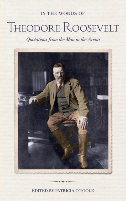 (ebook) In the Words of Theodore Roosevelt