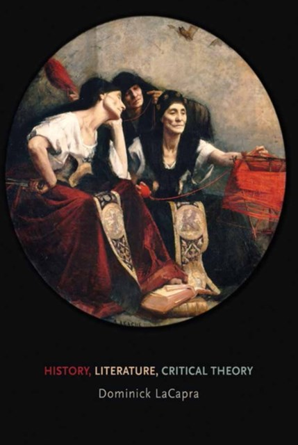 (ebook) History, Literature, Critical Theory